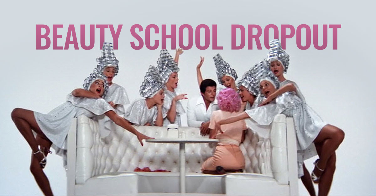 It's Time to Change Beauty School Dropout to Beauty School